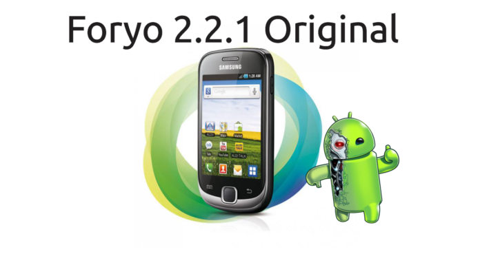 ROM Galaxy Fit S5670 - Foryo 2.2.1 Original