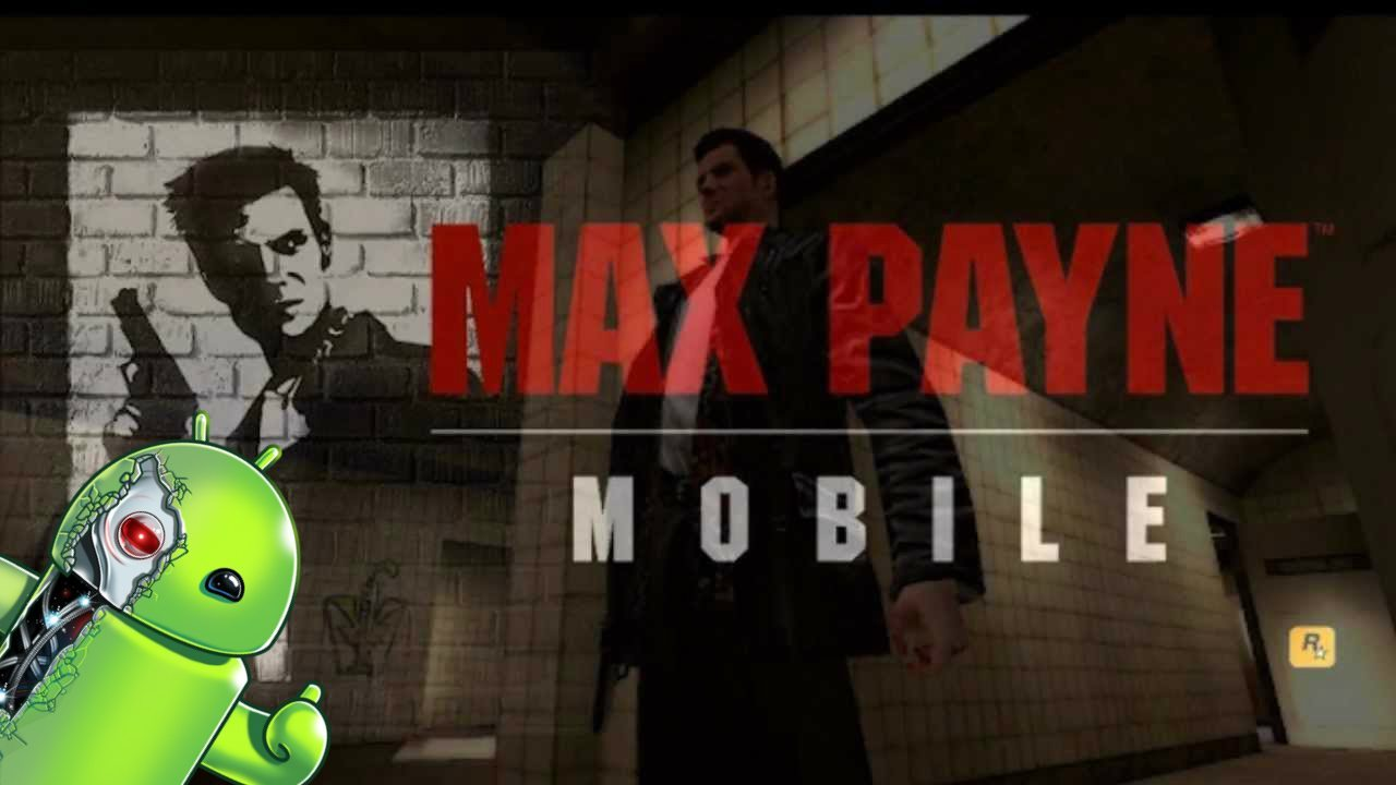 download max payne mobile android