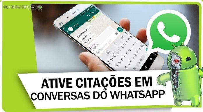 Como ativar o recurso citações no Whatsapp
