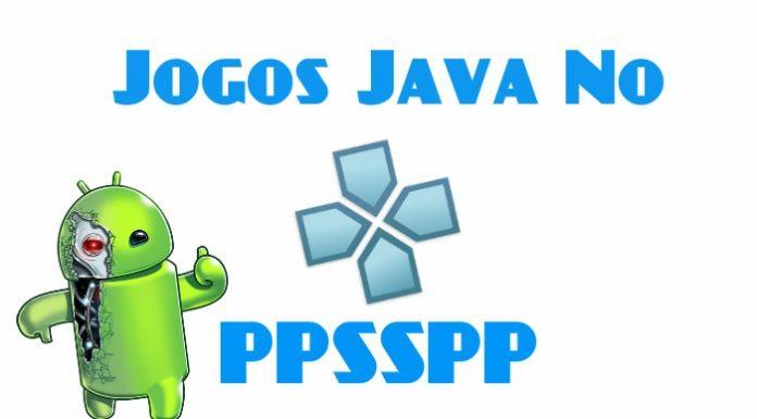 jogos Java com o PPSSPP emulator no Android
