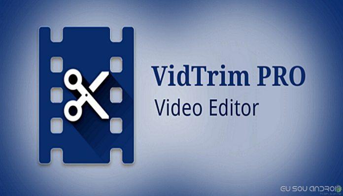 Vidtrim Pro Video Editor Apk Eu Sou Android