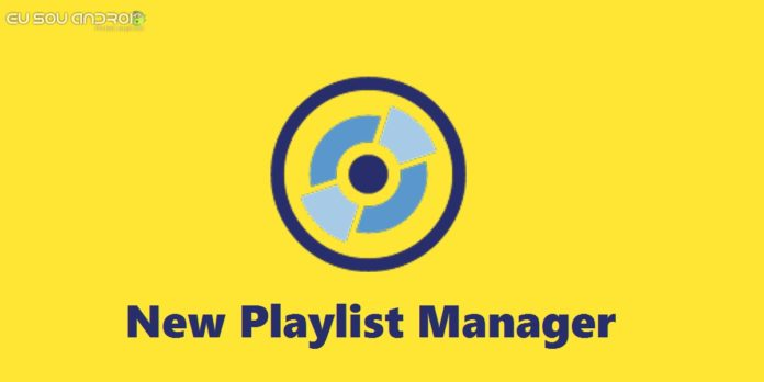New Playlist Manager