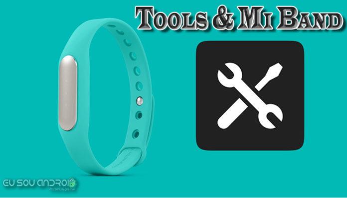 Tools & Mi Band