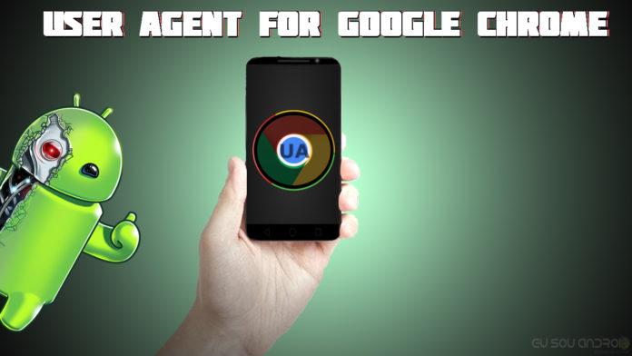 User Agent for Google Chrome