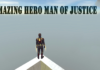 Amazing Hero Man Of Justice