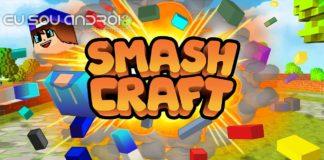 Smash Craft