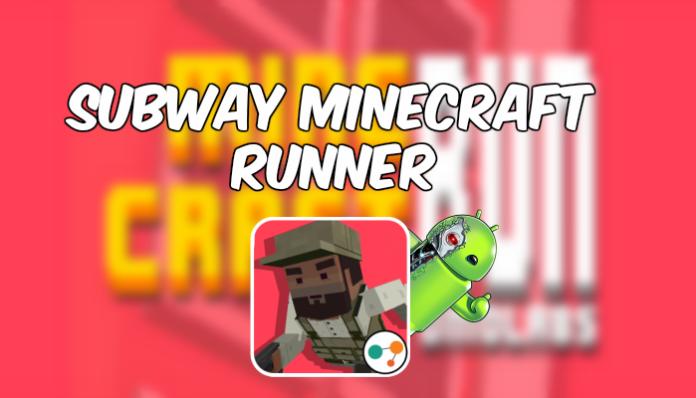 Subway MineCraft Runner