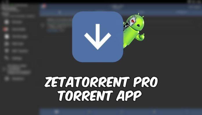 zetaTorrent Pro Torrent App