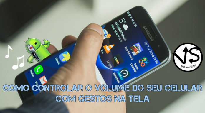 Como Controlar o Volume do seu Celular com Gestos na Tela