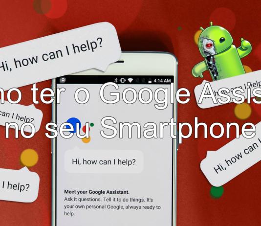 Como ter o Google Assistant no seu Smartphone