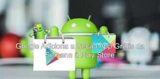 Google Adiciona a Seção App Grátis da Semana à Play Store Capa