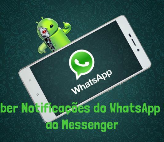 Notificações do WhatsApp Igual ao Messenger
