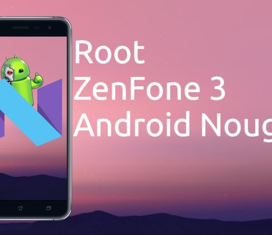 Root no ZenFone 3 Android Nougat 7