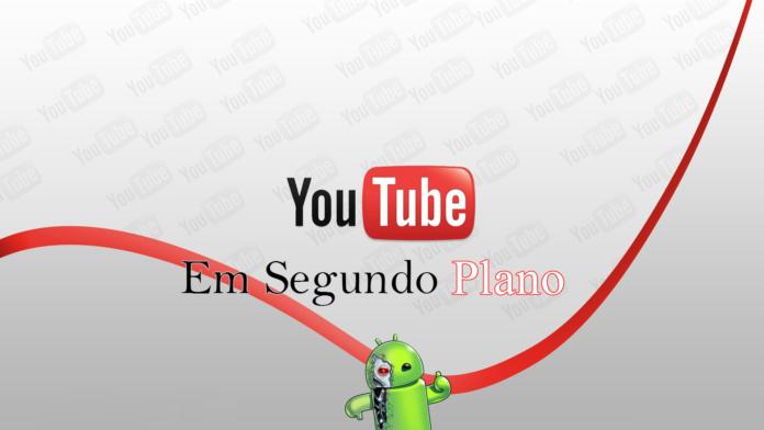 Como Escutar Áudio do Youtube em Segundo Plano