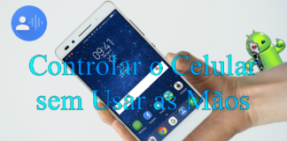 Controle o seu Smartphone com a Voz