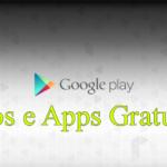 Jogos e Aplicativo Pagos que Estão Grátis no Google Play
