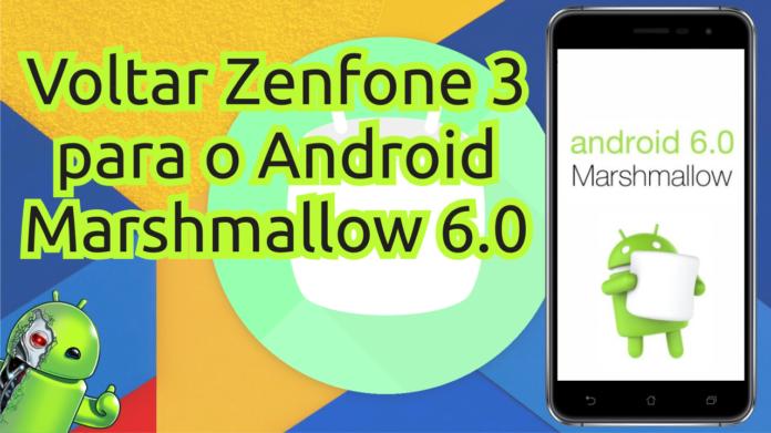 Voltar Zenfone 3 para o Android Marshmallow 6.0 capa