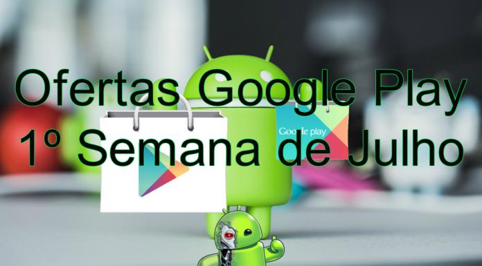 Jogos e Aplicativos que estão grátis no Google Play 1º semana de julho