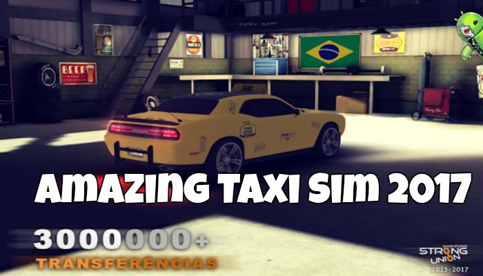 Amazing Taxi Sim 2017 V2