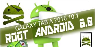 Galaxy Tab A 2016 Como fazer RootAndroid 6