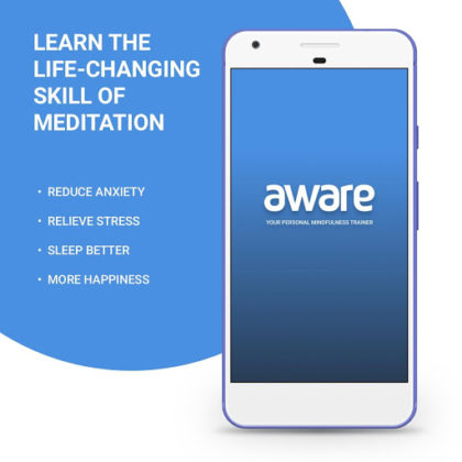 Aware - Mindfulness Meditation - Stress & Anxiety