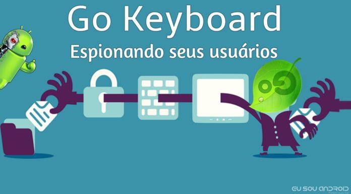 GO Keyboard está espionando seus milhões de usuários
