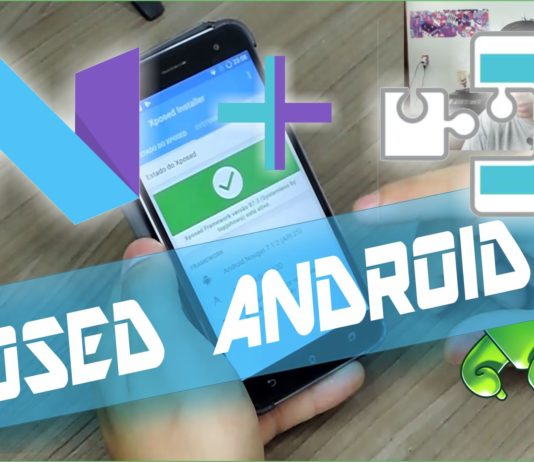 Instalar Xposed no Android Nougat 7