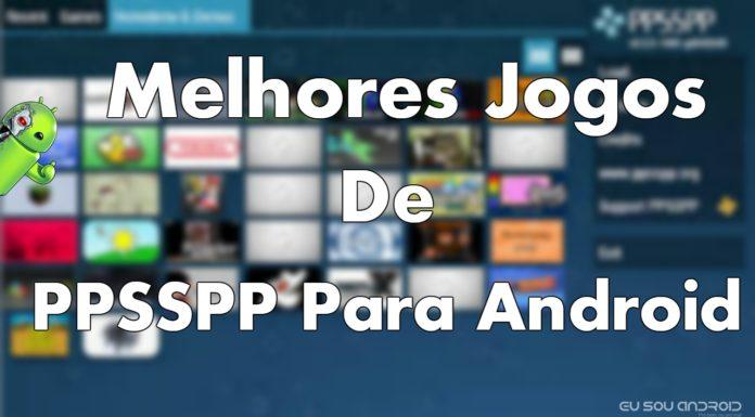 Os 10 Melhores Jogos de PPSSPP Para Android