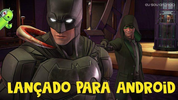 Telltale's Batman The Enemy Within é lançado para Android