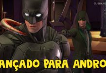 Telltale's Batman The Enemy Within é lançado para Android