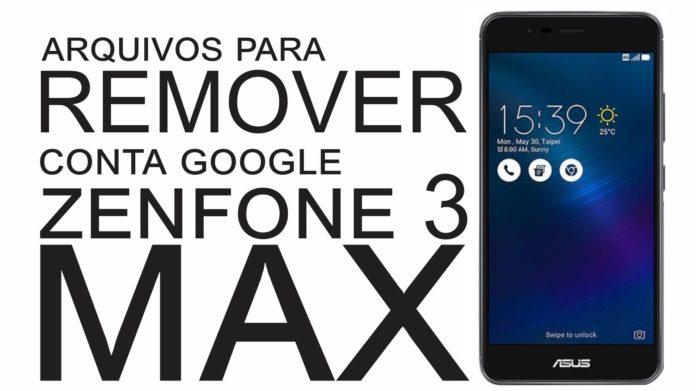 arquivos remover conta google zenfone 3 max-compressed