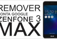 Remover Conta Google do Zenfone 3 MAX