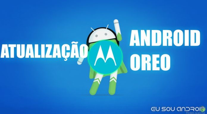 Motorola Começou a Testar o Android Oreo no Brasil!