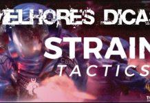 melhores dicas de strain tactics