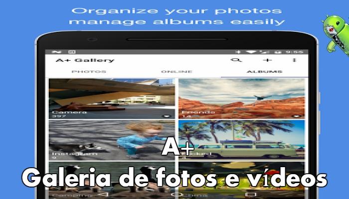 A+ Galeria de fotos e vídeos