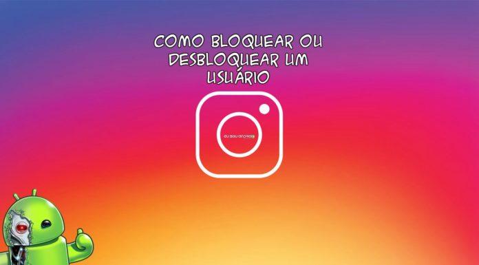 Instagram Como Bloquear e Desbloquear um Usuário