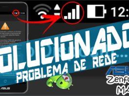 como resolver problema rede de celular zenfone 3 max-compressed
