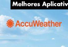 10 Melhores Aplicativos de Clima Para Android