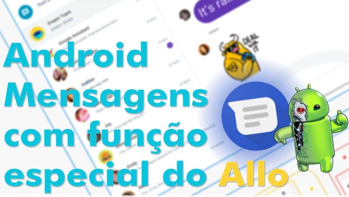 Android Mensagens Terá Função Especial Presente no Allo