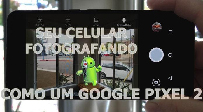 Como-Ter-A-Câmera-do-Pixel-2-no-Seu-Celular