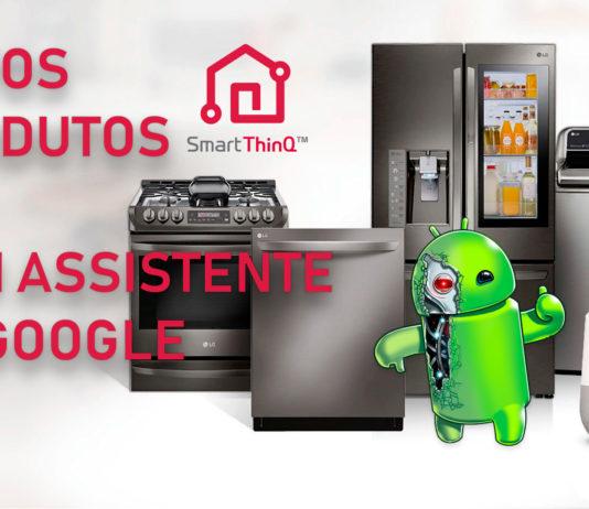 Descubra-Quais-Produtos-da-LG-terão-Google-Assistente!