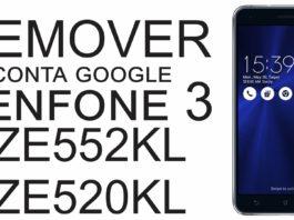 Remover Conta Google Zenfone 3 ZE552KL ZE520KL FRP Bypass