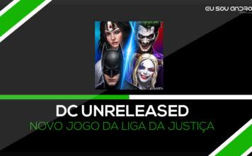 SAIU!!!!!! Novo jogo da liga da Justiça - DC Unchained