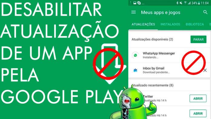 Como Desativar Atualização Automática de Um Aplicativo na Google Play