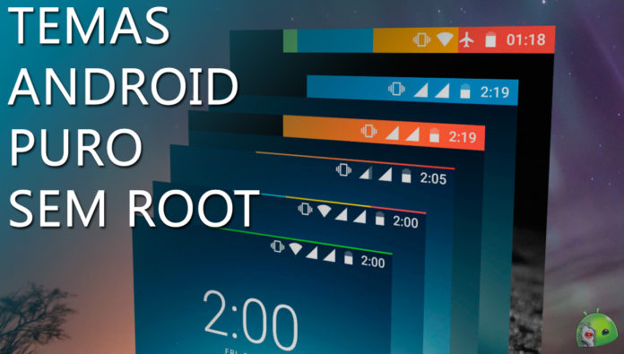 Como Instalar Temas no Android Oreo Sem Root