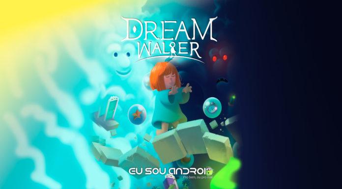 Conheça Dream Walker O Mais Novo Jogo da Google Play Com Gráficos Incríveis