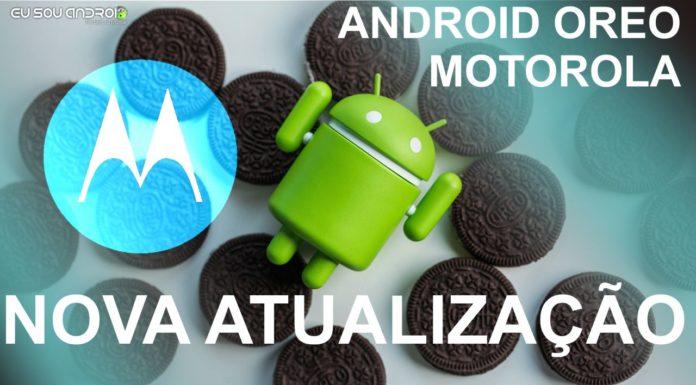 Motorola liberou ANDROID OREO Para Vários Modelos! Confira Lista!