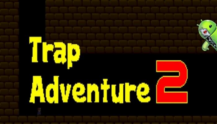 Trap Adventure 2