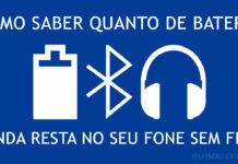 Como-Saber-Quanto-de-Bateria-Resta-nos-Acessórios-Bluetooth-Conectados-no-Android-capa