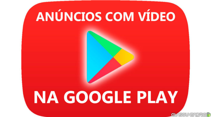 anúncios em vídeo na google play